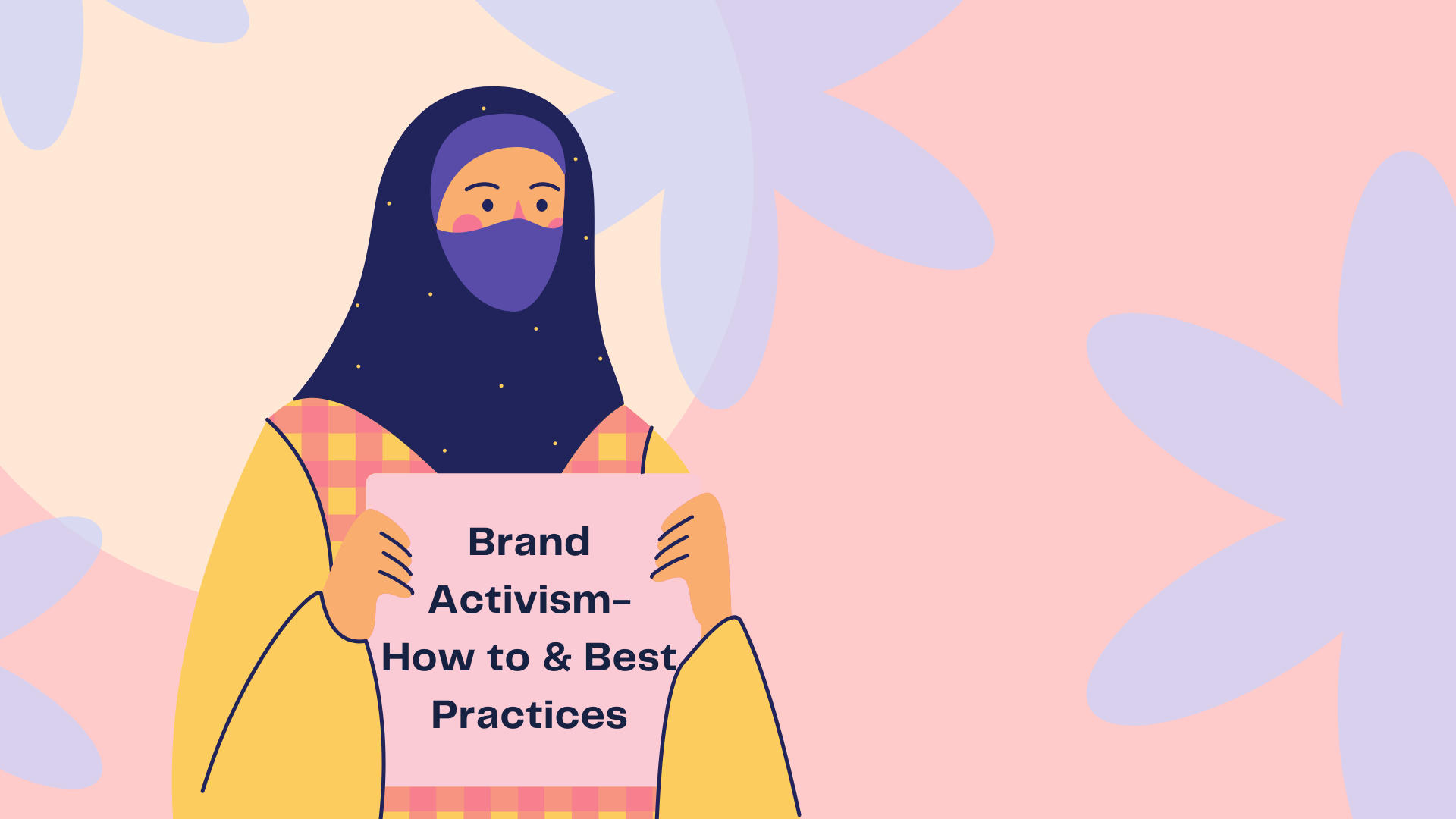Brand activism how to and best practices
