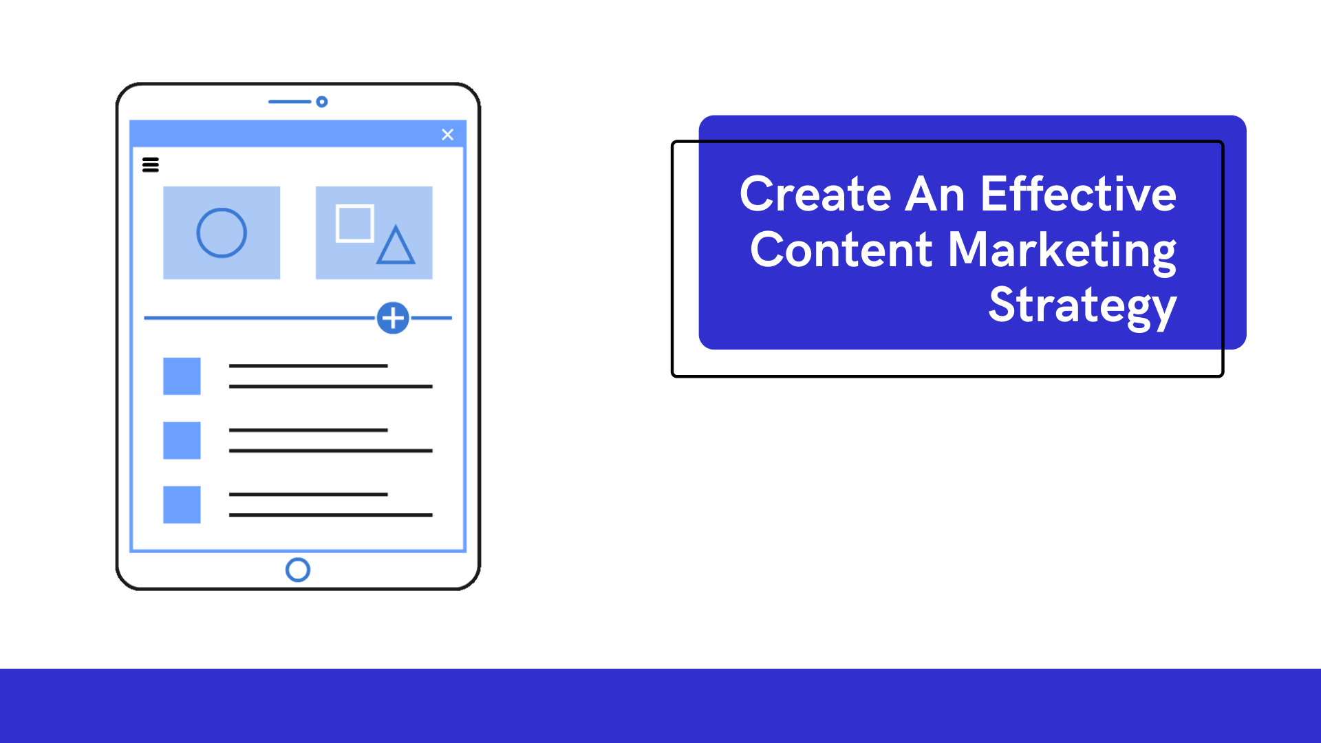 create an effective content marketing strategy