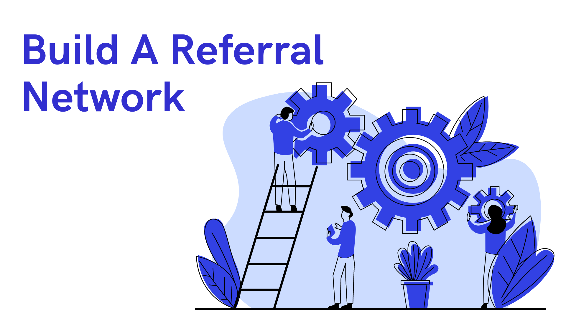 startup marketing strategy Build A Referral Network