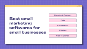 best email marketing softwares for small business email marketing