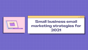 small business email marketing strategies