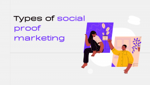 types of social proof marketing